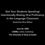 Get Your Students Speaking! Intentionally Raising Oral Proficiency in the Language Classroom
