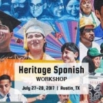 COERLL Summer Workshops 2017 - Heritage Spanish - Opening Session
